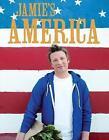 Jamie's America by Jamie Oliver (Hardback, 2009)
