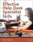 Effective Help Desk Specialist Skills by Darril Gibson (Hardback, 2014)