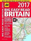 AA Big Easy Read Britain: 2017 by AA Publishing (Spiral bound, 2016)