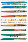 The Global Soul: Jet Lag, Shopping Malls and the Search for Home by Pico Iyer (Paperback, 2001)