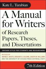 A Manual for Writers of Research Papers, Theses, and Dissertations, Seventh Edi