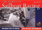 The Secrets of Sailboat Racing by Mark Chisnell, Neal McDonald (Paperback, 2000)