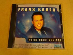 CD / FRANS BAUER - WEINE NICHT CORINNA