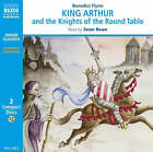 King Arthur and the Knights of the Round Table by Benedict Flynn (CD-Audio, 1997)