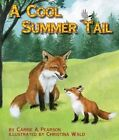 A Cool Summer Tail by Carrie A Pearson (Hardback, 2014)