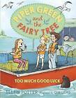 Piper Green And The Fairy Tree Too Much Good Luck by Ellen Potter (Hardback, 2015)