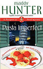 Pasta Imperfect: A Passport to Peril Mystery by Maddy Hunter (Paperback, 2008)