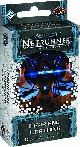 Android Netrunner Lcg: Fear and Loathing Data Pack (New)