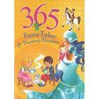 365 Fairytales & Nursery Rhymes by Sterling Publishers (Hardback, 2013)