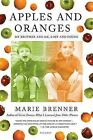 Apples and Oranges: My Brother and Me, Lost and Found by Marie Brenner (Paperback / softback)