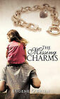 The Missing Charms by Eugene O'Brien (Hardback, 2010)