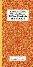 The Antique & Flea Markets of Italy