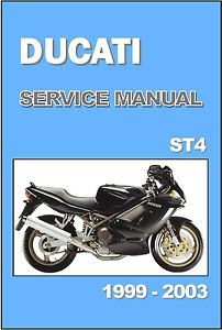 ducati workshop manual st4 1999 2000 2001 2002 2003 maintenance rh ebay com ducati st4s service manual ducati st4s workshop manual pdf