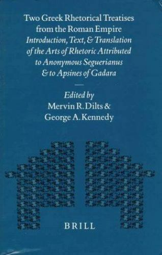 Two Greek Rhetorical Treatises from the Roman Empire: Introduction, Text, and Tr