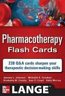 Pharmacotherapy Flash Cards by Kelly Murray, Jeremy Johnson, Michelle Condren, Ann Lloyd, Kimberly Crosby (Other book format, 2011)