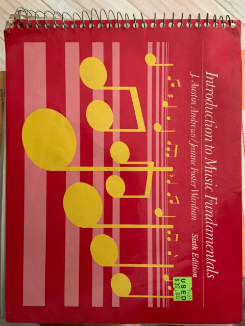 Introduction to Music Fundamentals by Jeanne Foster Wardian and J. Austin...