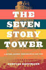 Seven Story Tower: A Mythic Journey Through Space and Time by Curtiss Hoffman (Paperback, 2001)