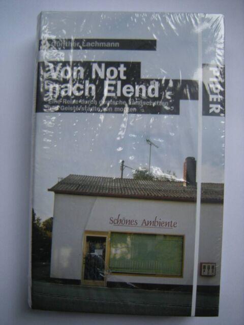 --- Günther Lachmann --- VON NOT NACH ELEND --- neuwertiges Hardcover ---