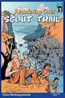 Wandering Ones: Scout Trail: Wandering Ones Tracker Scout Wulfrun Takes His Full Warrior Test! by Clint Hollingsworth (Paperback / softback, 2011)