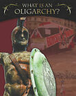 What Is an Oligarchy? by Joseph Brennan (Hardback, 2013)
