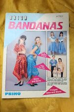 GOING BANDANAS How to guide for crafting bandanas into clothing