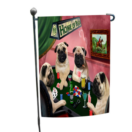 Home of Pugs 4 Dogs Playing Poker Garden Flag