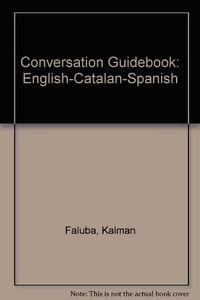 Conversation-Guidebook-Catalan-English-Spanish-Kalman-Faluba-Karoly-Morvay
