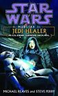 Star Wars: Medstar II - Jedi Healer by Michael Reaves, Steve Perry (Paperback, 2004)