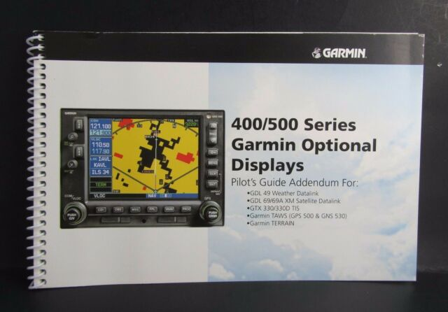 Avionics Garmin 400/500 Series Optional Displays Guide
