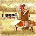 Ready To Fly by TJ Broscoff (CD, Feb-2010, BGM)