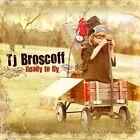 Ready To Fly by TJ Broscoff (CD, Feb-2010, BGM)