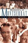 Memories of Montserrat by Dr. Irene S. Prospere (Paperback, 2009)