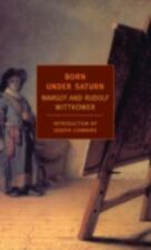 Born Under Saturn: The Character and Conduct of Artists (New York Review Books C