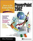 How to Do Everything with PowerPoint 2002 by Ellen Finkelstein (Paperback, 2002)