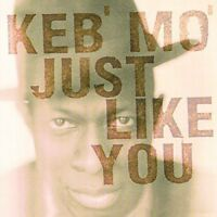 Keb' Mo' - Just Like You [new Vinyl] Holland - Import on sale
