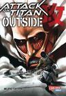 Attack on Titan: Outside von Hajime Isayama (2016, Taschenbuch)