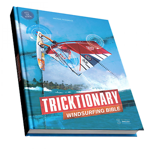 Tricktionary 3 - the Windsurfing Bible