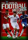 The Vision Book of Football Records: 2011 by Clive Batty (Hardback, 2010)