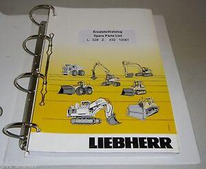 Spare Parts Catalog List Liebherr Wheel Loader L 538 Z Stand 02/2004