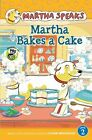 Martha Bakes a Cake by Susan Meddaugh (Hardback, 2012)