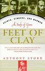 Feet of Clay: Saints, Sinners, and Madmen : a Study of Gurus by Anthony Storr (Paperback, 1997)