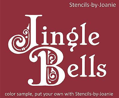 STENCIL LG Jingle Bells Shabby Vintage Winter Primitive Christmas Signs U Paint