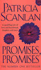 Promises, Promises by Patricia Scanlan (Paperback, 1999)