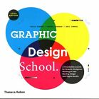Graphic Design School a Foundation Course for Gra... Sandra Stewart 0500291438