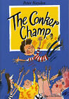 The Conker Champ by Peter Hayden (Paperback, 2006)