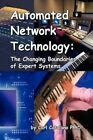 Automated Network Technology 9781436349338 by Carl P Catalano Hardback