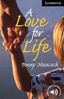 A Love for Life: Level 6 by Penny Hancock (Paperback, 2001)