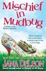 Mischief in Mudbug by Jana DeLeon (Paperback / softback, 2013)