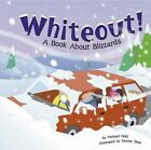 Whiteout: A Book about Blizzards by Rick Thomas (Paperback / softback, 2005)