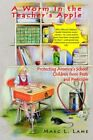 a Worm in The Teacher's Apple by Marc L Lame Book Paperback Softback
